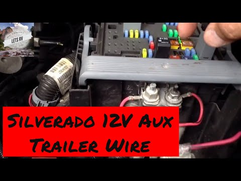 Trailer Power Wiring 2007 to 2013 Chevy Silverado 12 volt auxiliary on