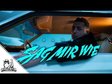 RAMO - SAG MIR WIE (OFFICIAL QUALITÄTER VIDEO)