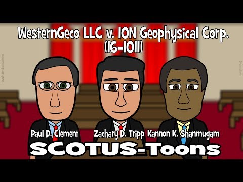 WesternGeco LLC v. ION Geophysical Corp. (SCOTUS-Toons)