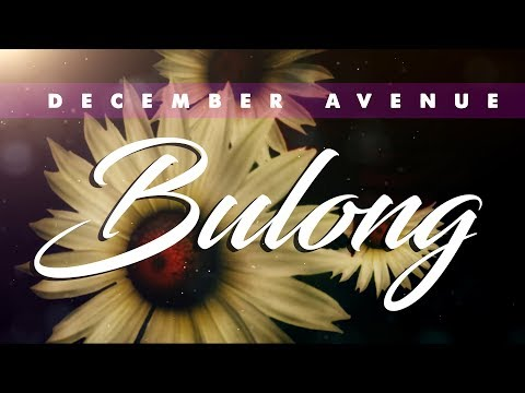 December Avenue - Bulong (OFFICIAL LYRIC VIDEO)