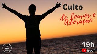Culto de Louvor e Adoração - IP Bairro de Fátima 25/07/2021.