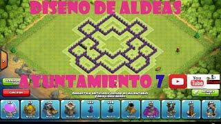 CLASH OF CLANS /DISEÑO DE ALDEAS CON AYUNTAMIENTO NIVEL 7 /GUERRA Y SUBIDA DE COPAS