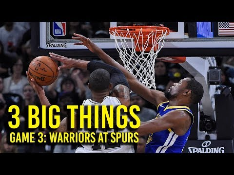 3 Big Things: Warriors overcome Spurs in Game 3 of NBA Playoffs