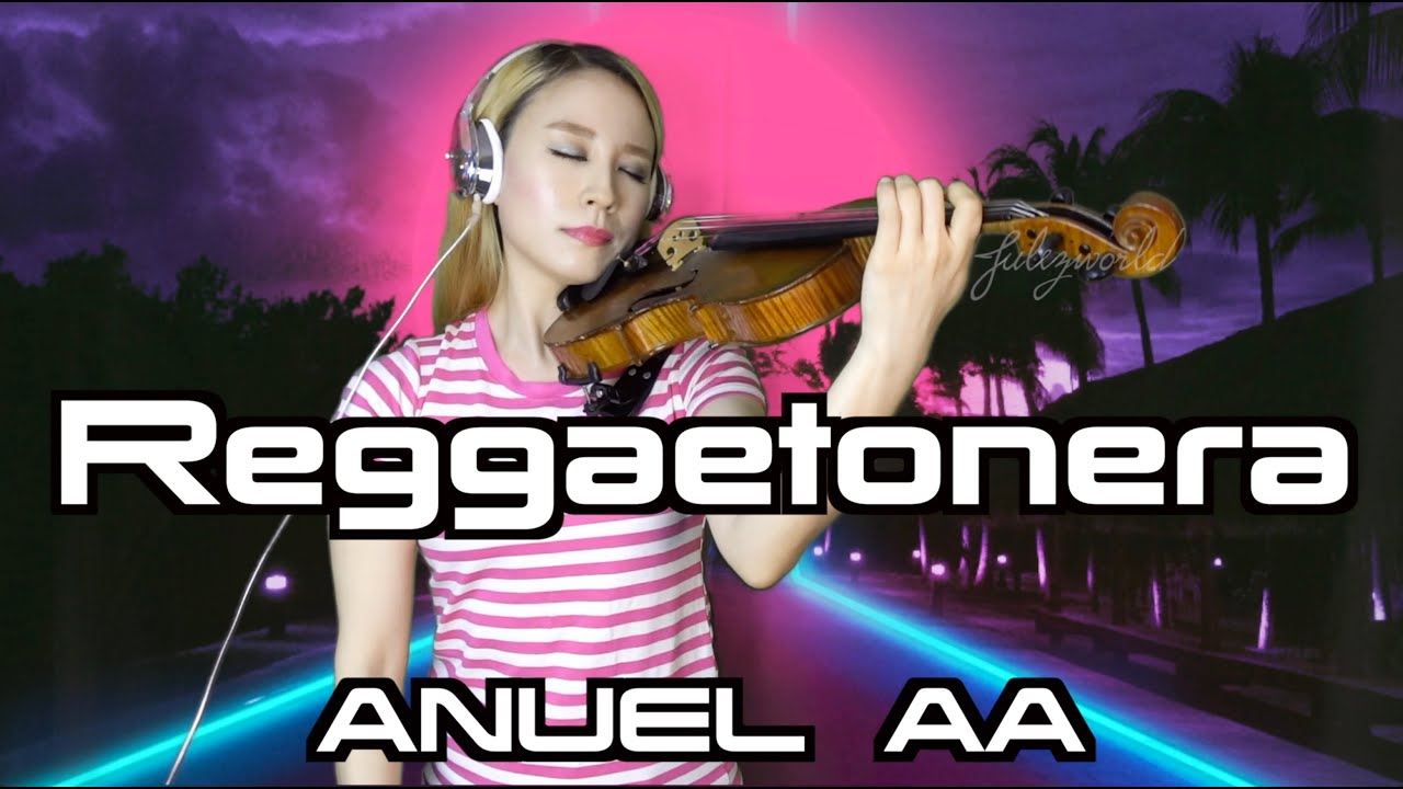 Anuel AA - Reggaetonera violin cover in EDM style