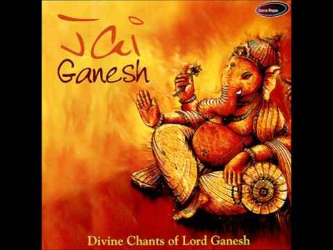 Jai Ganapati Vandan Gananaayak - Jai Ganesh (Anup...