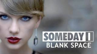 Someday I - Blank Space (Taylor Swift  Pop-Punk Cover)
