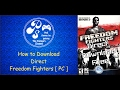 How to Download  Freedom Fighters Game directly on Pc