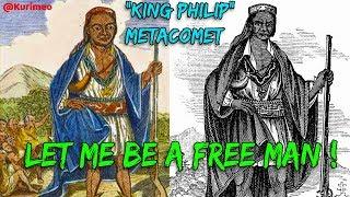 "Let Me Be A Free Man - ""King Philip"" Metacomet War, Pequot War - Indians sent to Caribbean"