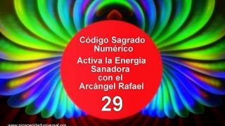 ACTIVA LA ENERGÍA SANADORA DEL ARCÁNGEL RAFAEL- 29  - PROSPERIDAD UNIVERSAL - 29