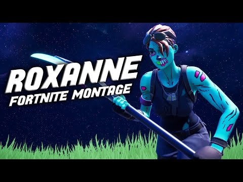 "Fortnite Montage #3 ""ROXANNE"""