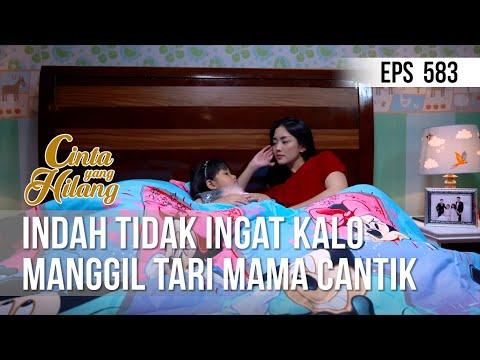 CINTA YANG HILANG - Indah Tidak Ingat Kalo Manggil Tari Mama Cantik [17 Juli 2019]
