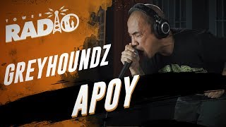 Tower Radio - Greyhoundz - Apoy