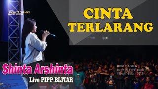Shinta Arsinta - Cinta Terlarang (Sagita live PIPP Blitar 2018)