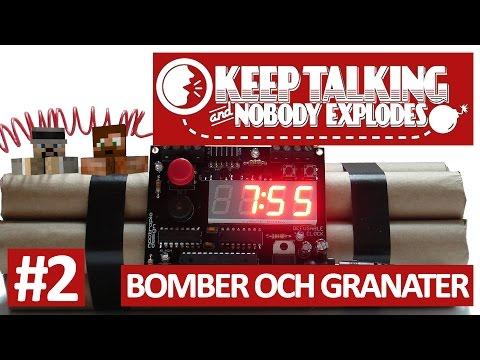 BOMBER OCH GRANATER!!! | Keep Talking And Nobody Explodes - #2