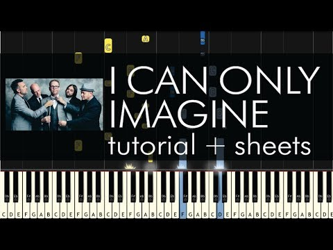 MercyMe - I Can Only Imagine - Piano Tutorial + Sheets