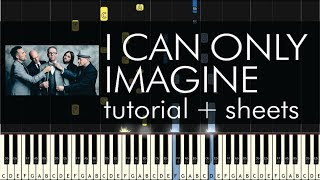 Cover images MercyMe - I Can Only Imagine - Piano Tutorial + Sheets
