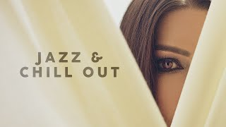 Jazz & Chill Out | Lounge Music 2020