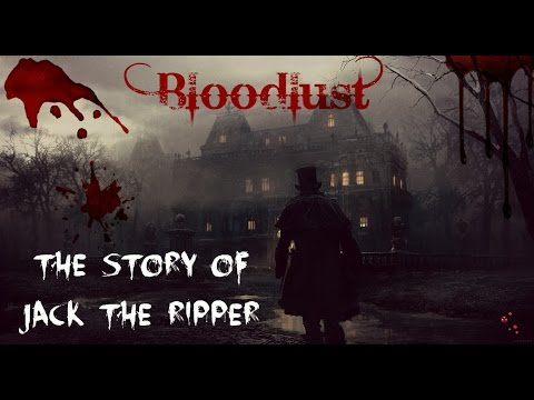 Bloodlust: The Story of Jack the Ripper | DARK CURIOSITIES