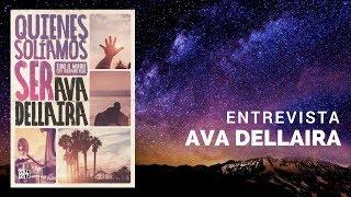 """Entrevista Ava Dellaira """"Quienes solíamos ser"""""""