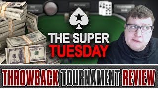 [Part 1] $1050 Super Tuesday - Throwback Tournament Review