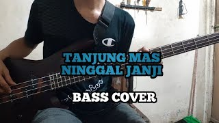 Download lagu Bass COVER || TANJUNG MAS NINGGAL JANJI - Ska Version (bassist pemula)