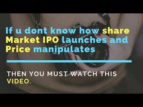 Share Market | IPO launch | Price Manipulation
