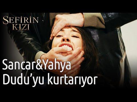 Sefirin Kızı 51. Bölüm - Sancar&Yahya Dudu'yu Kurtarıyor