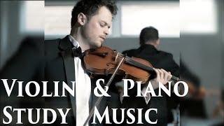 Beautiful Violin and Piano Study Music | Rob Landes
