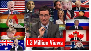 John Oliver takes on World Leaders - Hilarious Compilation