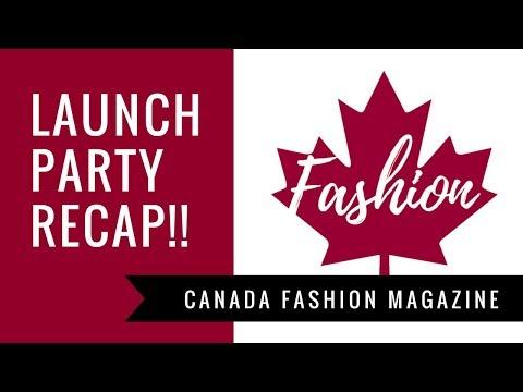 #RECAP | Canada Fashion Magazine Launch Party 2018