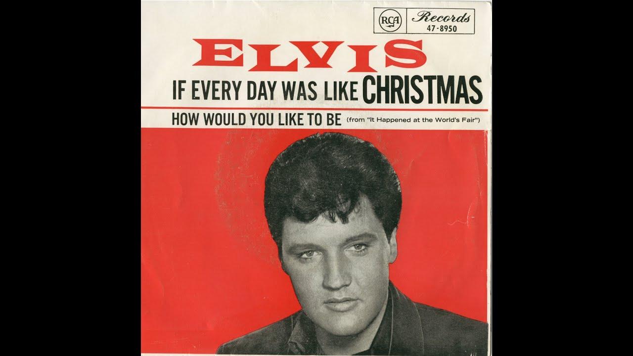 Elvis Presley - If Everyday Was Like Christmas - cover Tony Bayani ...