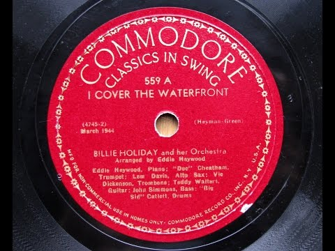 "Billie Holiday - "" I Cover The Waterfront "" (1944)"