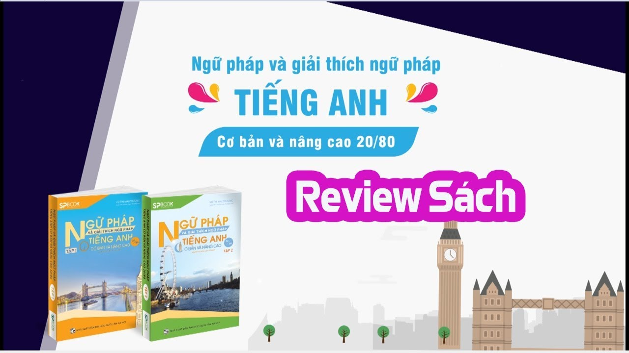 Review Sách Ngữ pháp và giải thích Ngữ pháp tiếng Anh cơ bản và nâng cao 20/80