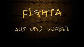 Fighta - Aus und Vorbei