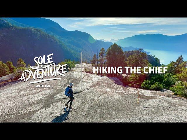 Hiking The Chief, Squamish, BC.