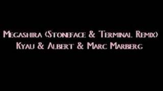 Marc Marberg - Megashira (Stoneface & Terminal Remix)