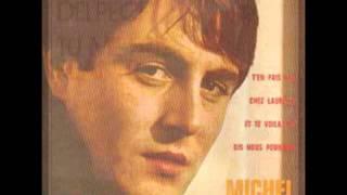 Michel Delpech - Je suis venu te dire que je m