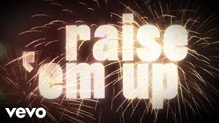 Keith Urban - Raise Em Up ft. Eric Church (Official Lyric Video) YouTube Videos