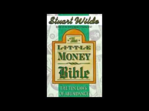 The Little Money Bible (The Ten Laws Of Abundance) Stuart Wilde Pt. 1