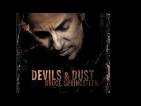 Download Devils and Dust - Bruce Springsteen lyrics