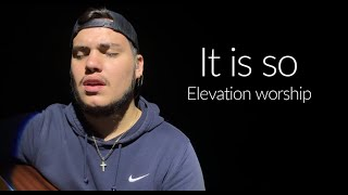Download It Is So + Reckless Love | Elevation Worship (Cover by Gui) Mp3 and Videos