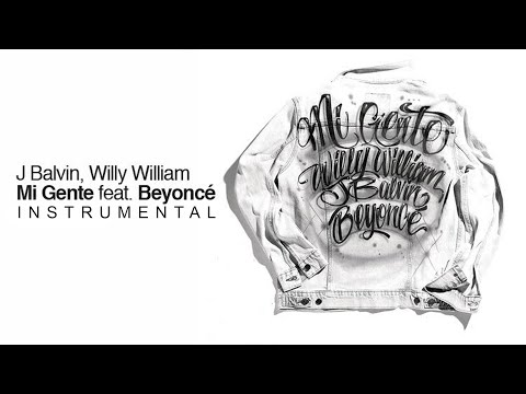 J Bailvin - Mi Gente Ft. Beyoncé, Willy William (Instrumental)