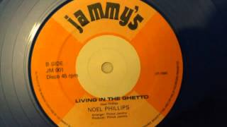 Noel Phillips - Living In The Ghetto