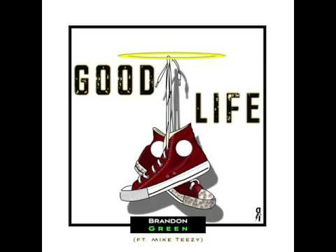 Good Life : Brandon Green