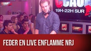 Feder en live enflamme NRJ - C'Cauet sur NRJ