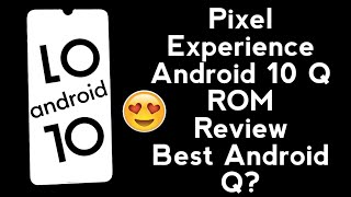 Android 10 Q Pixel Experience Official Rom  Full Review  Pixel Experience Android Q Redmi Note 7