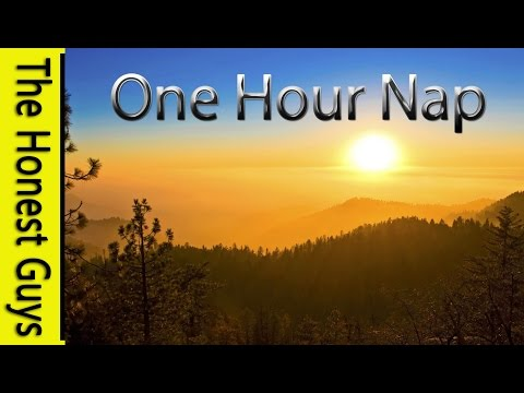 A ONE HOUR Nap - Sleep for 1 Hour