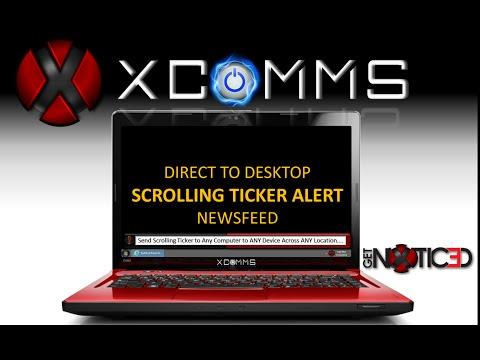 How To Send A Scrolling Ticker Alert To Desktop Www.XCommsDirect.com