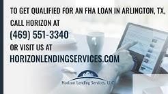 Advantages of an FHA Loan for a Home in Arlington, TX