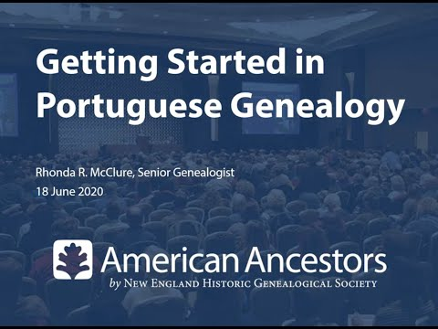 Getting Started in Portuguese Genealogy
